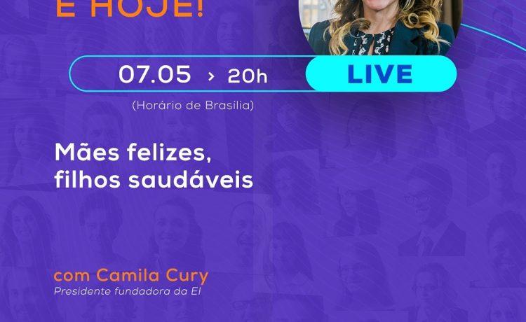 Hoje (7) tem live com Camila Cury; Toda família está convidada a assistir e participar