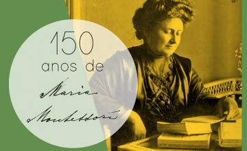 Maria Montessori 150 anos
